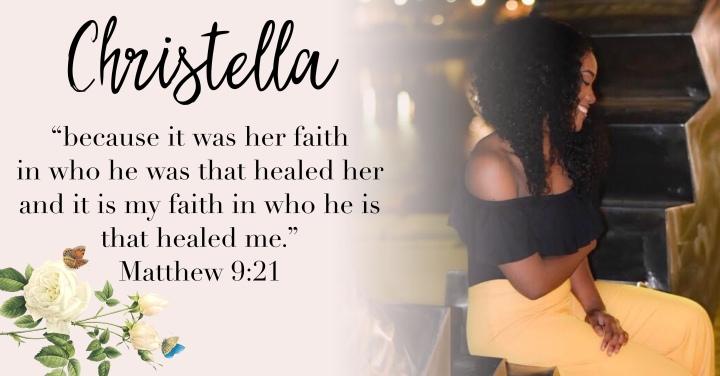 CHRISTELLA { MATTHEW 9:21}